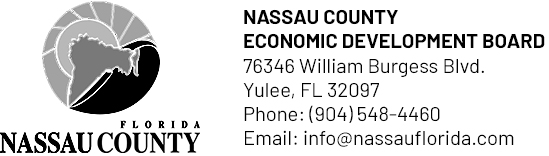 Nassau County Economic Development Board 76346 William Burgess Blvd. | Yulee, FL 32097 | Phone: (904) 548-4460 | Email: info@nassauflorida.com